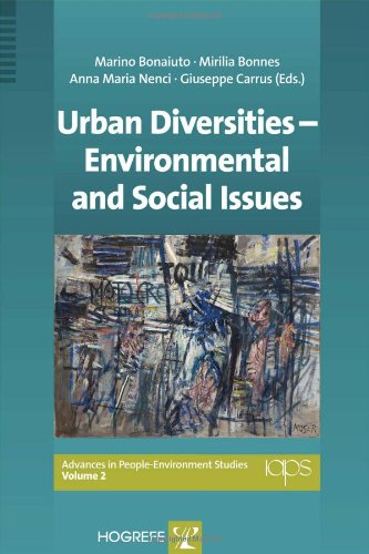 Urban Diversities - Environmental and Social Issues (Advances in People-Environment Studies) (Advances in People-Environ