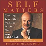 Self Matters 2004 Day-To-Day Calendar (0740725734) by McGraw, Phillip C.