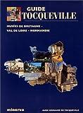 echange, troc Aude Grouard de Tocqueville - Guide Tocqueville des musées de Bretagne - Val de Loire - Normandie