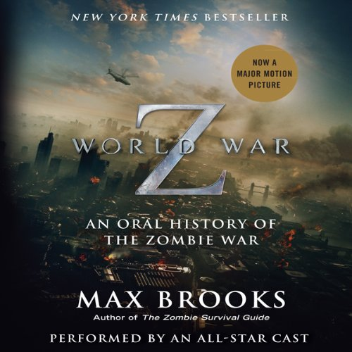 An Oral History of the Zombie War (New Audible Release) - Max Brooks