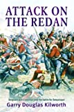 Attack on the Redan: Sergeant Jack Crossman and the Battle for Sebastopol