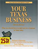 Your Texas Business: Everything You Should Know to Start and Run a Business in Texas Today