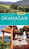 John Schreiner's Okanagan Wine Tour Guide: The wineries of British Columbia's interior 5th edition