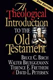 img - for A Theological Introduction to the Old Testament: 2nd Edition book / textbook / text book