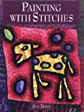img - for Painting with Stitches book / textbook / text book
