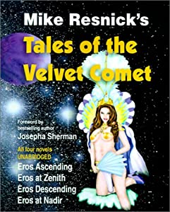 Tales of the Velvet Comet by Mike Resnick, Ralph & Pat Roberts and Josepha Sherman