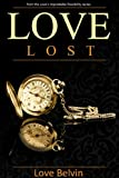 Love Lost (Love's Improbable Possibility Book 1)