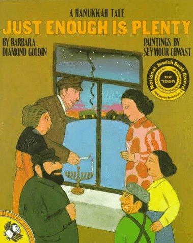 Just Enough Is Plenty: A Hanukkah Tale (Picture Puffins), BARBARA DIAMOND GOLDIN