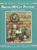 img - for The Collectors Encyclopedia of Brush McCoy Pottery book / textbook / text book
