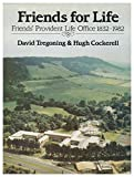 img - for Friends for Life - Friends' Provident Life Office 1831 - 1982 book / textbook / text book
