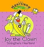 img - for Joy the Clown Strengthens Heartland (Heartland (Concordia)) book / textbook / text book