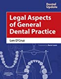 Len D'Cruz Legal Aspects of General Dental Practice, 1e (Dental Update)