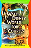 Walt Disney World for Couples 1999-2000: With or Without Kids (0761516336) by Rick Perlmutter