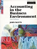 Accounting in the Business Environment (0273615602) by John Watts