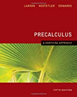 Precalculus: A Graphing Approach, 5th Edition