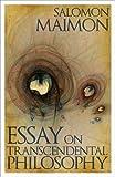 Essay on Transcendental Philosophy