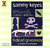 Sammy Keyes And the Dead Giveaway (Live Oak Mysteries)
