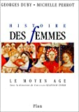 """Afficher """"Histoire des femmes n° 2 Histoire des femmes : le Moyen-Age"""""""