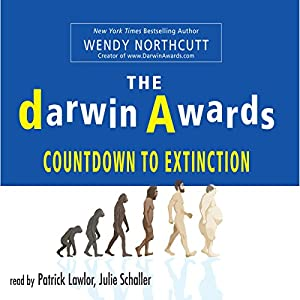The Darwin Awards: Countdown To Extinction Audiobook