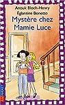 Mystère chez mamie Luce par Bloch-Henry