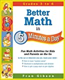Better Math in 5 Minutes a Day: Fun Math Activities for Kids and Parents on the Go