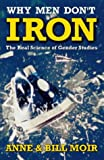 img - for Why Men Don't Iron: Real Science of Gender Studies (A Channel Four book) book / textbook / text book