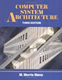 img - for Computer System Architecture (3rd Edition) book / textbook / text book