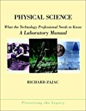 Physical science:what the technology professional needs to know : a laboratory manual
