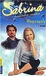 Sabrina, l'apprentie sorci�re, tome 18 : Magicopoly par Vornholt