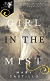 Girl in the Mist (Dori Orihuela Paranormal Mystery Series Book 2)