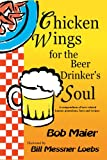 Chicken Wings for the Beer Drinker's Soul