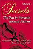 img - for Secrets: The Best in Women's Erotic Romance, Vol. 4 by Cesarini, Jeanie, Morgan, Susan, Paul, Susan, Lindsey, Desir (1998) Paperback book / textbook / text book