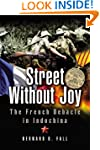Street without Joy: The French Debacl...