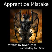 Apprentice Mistake Audiobook by Owen Tyler Narrated by Rob Drex