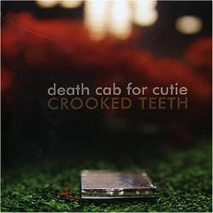 Death Cab For Cutie - Crooked Teeth Lyrics | MetroLyrics