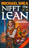 Nifft The Lean (0586064990) by Michael Shea
