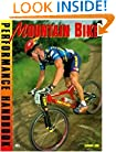 Mountain Bike Performance Handbook (Bicycle Books)