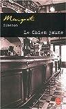 echange, troc Georges Simenon - Le Chien jaune