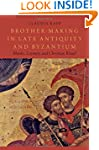 Brother-Making in Late Antiquity and...