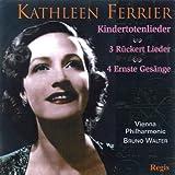 Mahler: Kindertotenlieder and Drei Rückert Liederen - Brahms: Four Serious Songs and Other Works