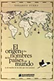 img - for El Origen de Los Nombres de Los Paises del Mundo (Spanish Edition) book / textbook / text book