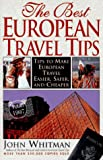 The Best European Travel Tips: 1996-1997