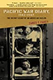 img - for Pacific War Diary, 1942-1945: The Secret Diary of an American Sailor book / textbook / text book