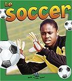 Le Soccer (Sans Limites) (French Edition)