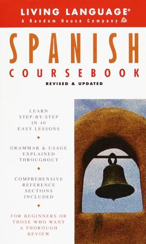 Basic Spanish Coursebook: Revised and Updated (Living Language Complete Basic Courses)