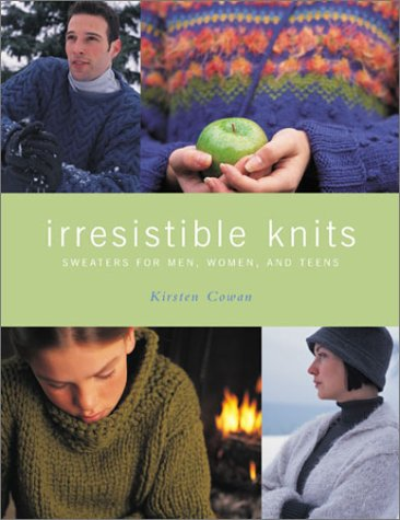 Irresistible Knits: Sweaters for Men, Women, and Teens