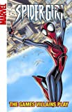 img - for Spider-Girl - Volume 12: The Games Villains Play (Marvel Adventures Spider Girl Digest) book / textbook / text book