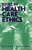 img - for Issues in Health Care Ethics book / textbook / text book