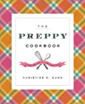The Preppy Cookbook: Classic Recipes...