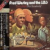 echange, troc Jb's, Fred Wesley - Damn Right I Am Somebody